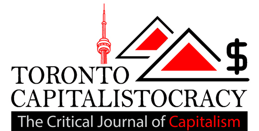 The Toronto Capitalistocracy